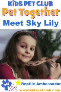 Meet Sky Lily our Kids' Pet Club Reptile Expert and Ambassador