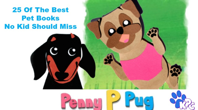 25 Of The Best Pet Books No Kid Should Miss