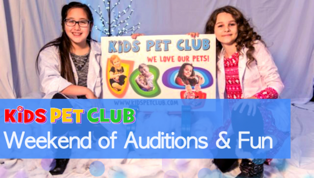 Great Weekend of Auditions & Fun at Kids' Pet Club